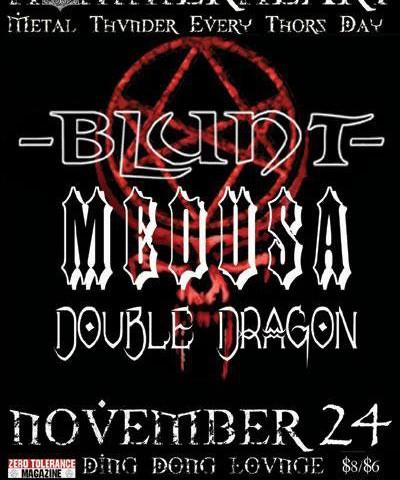 Event Management: Hammerheart: Blunt, Medusa, & Double Dragon